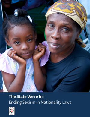 The State We\'re In: Ending Sexism In Nationality Laws